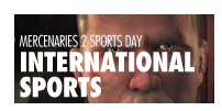MERCENARIES 2 SPORTS DAY: INTERNATIONAL SPORTS